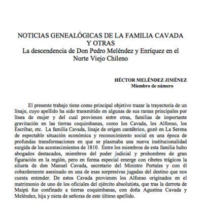 Noticias genealógicas de la familia Cavada y otras. La descendencia de don Pedro Meléndez y Enríquez en el Norte Chico chileno