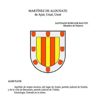 Martínez de Aldunate, de Ajué, Uxué, Uxoé.