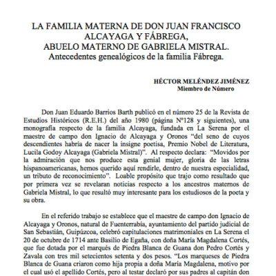 La familia de don Juan Francisco Alcayaga y Fábrega, abuelo materno de Gabriela Mistral. Antecedentes genealógicos de la familia Fábrega.